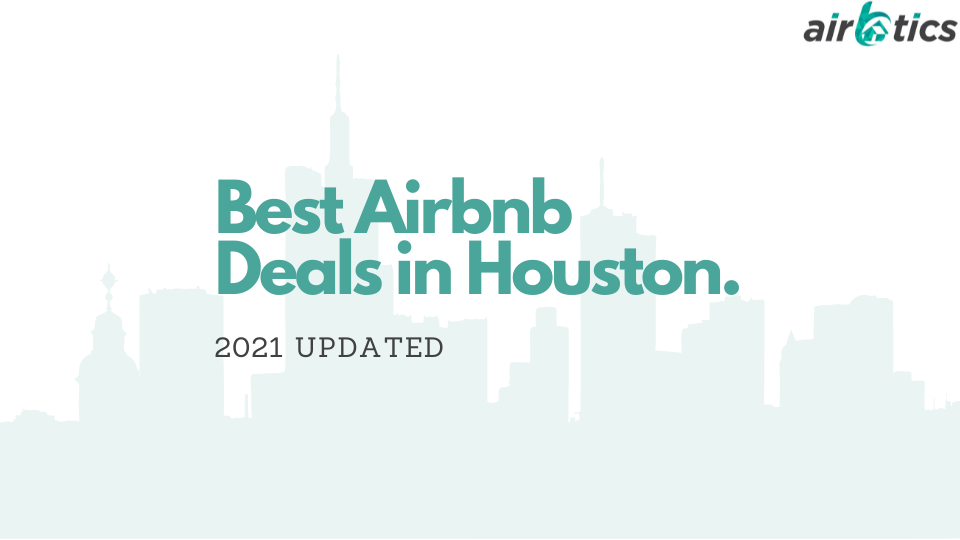 Best Airbnb Deal in Houston