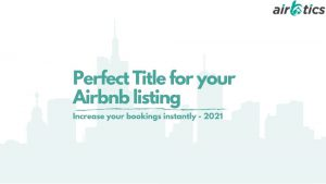 Airbtics - Perfect Title for your airbnb listing