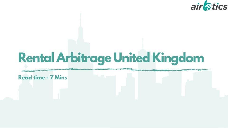 rental arbitrage united kingdom