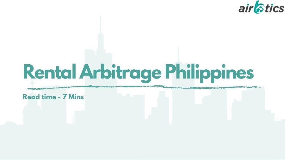 rental arbitrage philippines
