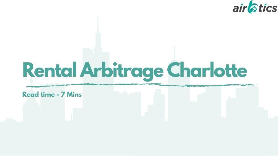rental arbitrage charlotte