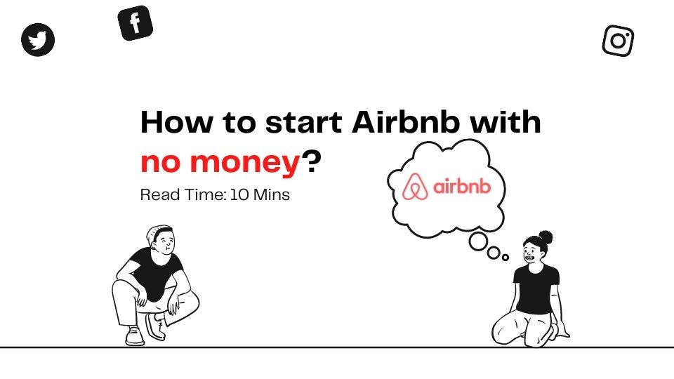 how to start airbnb with no money